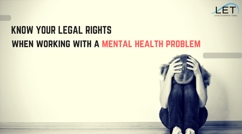 legal rights when working with mental health problem